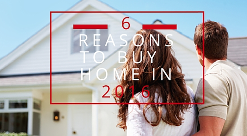 6 Reasons to Buy a Home in 2016 – Aga Kretowski Realtor News